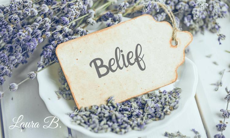 Belief, Laura Buckley MS, RD